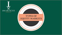 Types of Equity Markets