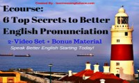 6 Top Secrets to Better English Pronunciation + Bonus Audio Course