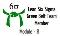 Lean Six Sigma Green Belt Team Member Module - 8 (Analyze Phase)