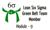 Lean Six Sigma Green Belt Team Member Module - 9 (Improve Phase)