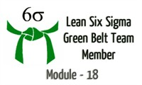 Lean Six Sigma Green Belt Team Member Module - 18 (Project Charter)
