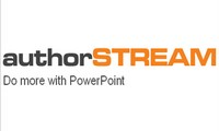 authorSTREAM: Learn How to Share your PowerPoints with the world