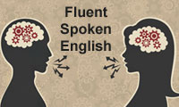 Fluent, Spoken English for Tamil and Telugu Speaking People
