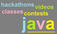 Java Video Tutorials, Classes, Contests and Hackathons