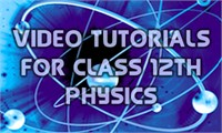 Video Tutorials for Class 12th Physics in Hindi