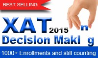 XAT 2015 Decision Making Online Coaching by Ravi Handa