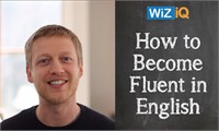 How to Finally Become Fluent in English
