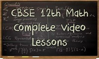 Class 12 Mathematics Complete Video Lessons (CBSE Pattern)