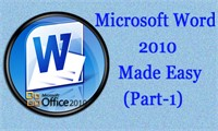Microsoft Word 2010 Made Easy (Part-1)