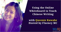 Using the Online Whiteboard to Teach Chinese Writing